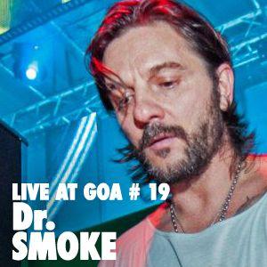 Dr Smoke | Goa Tim Burton | 17 Marzo 2013