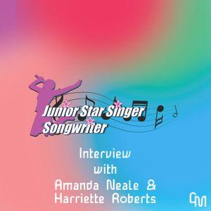 Harriette Roberts & Amanda Neale Interview from Junior Star Singer - Connor Morgans - 5/6/19