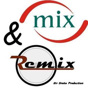 Mix&Remix by Sir Drake