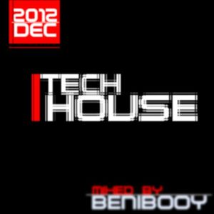 Tech-house mix 2k12 december | benibooy