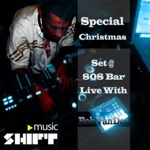 Special Christmas Set @ 808 Bar ( Live With Bob VanDer )