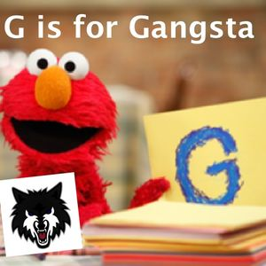 G is for Gangsta - Nicky Wolfe Mix