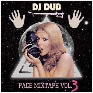 Pace Mixtape Vol. 3