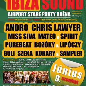 Miss Siva & Katapult Dj & Chris Lawyer & Szeka @ Airport Stage Békéscsaba Ibiza Sound 2012.06.09.