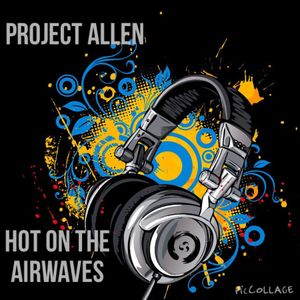 Project Allen - Big On The Airwaves