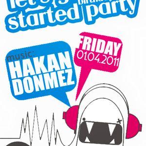 Hakan Donmez - 28th's Birthday Celebration Live Mix (01 April 2011)