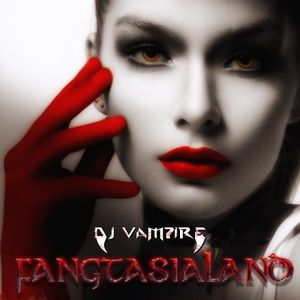 FangtasiaLand 11 (Yearmix 2017)