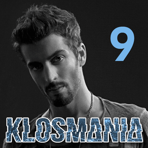 Gregori Klosman presents KLOSMANIA - Episode 09