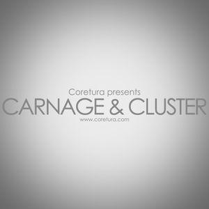 Coretura #15 - Carnage & Cluster