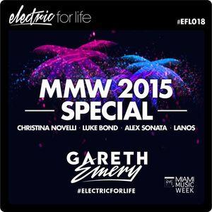 Electric For Life #EFL018 (Miami 2015 special w/ Christina Novelli, Luke Bond, Alex Sonata & Lanos)