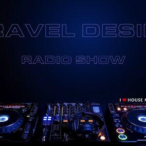 TRAVEL DESIRE RADIO SHOW EPISODE 13