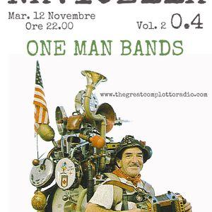 2.04 Navicella 12 Novembre - ONE MAN BANDS