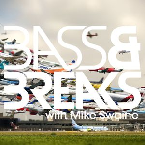 Bass & Breaks - 809 - Wes Smith in the mix #BreaksMonth