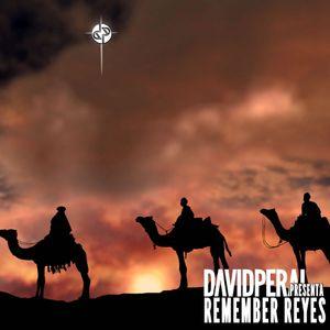 David Peral - Presenta: Reyes Remember