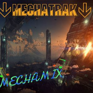 Mecha Mix #27 (Guestmix With Paulo Lopes)