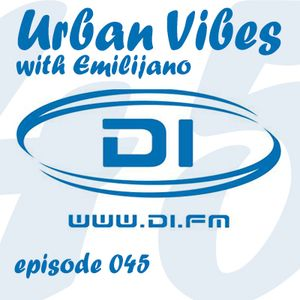 Emilijano - Urban Vibes 045 [Di.FM] (April 2015)
