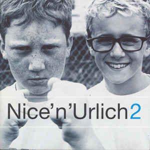Nice 'n' Urlich 2