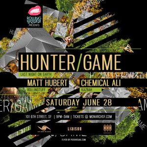 LIVE @ Monarch with HUNTER/GAME
