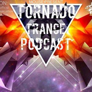 TORNADO TRANCE PODCAST #021