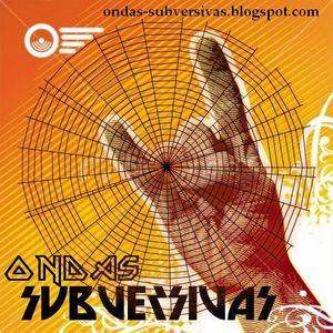 Ondas Subversivas 26-10-2010