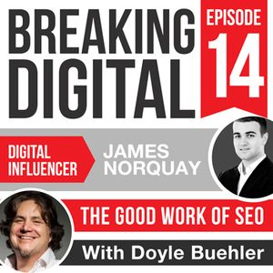 James Norquay - The Good Work of SEO For Businesses Online - Making Search Engine Optimisation Work