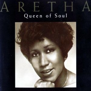 Aretha Franklin: The Queen Of Soul - A Collection