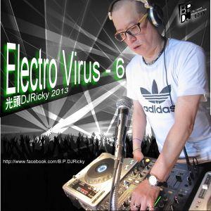 光頭DJRicky Electro Virus Vol.6 (2013.2.26)