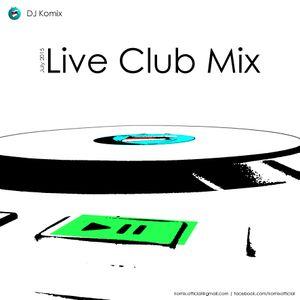 DJ Komix - Club Demo Mix   July 2015