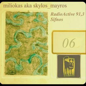 miliokas on RadioActive 91,3 - 06