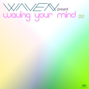 Waving Your Mind 012