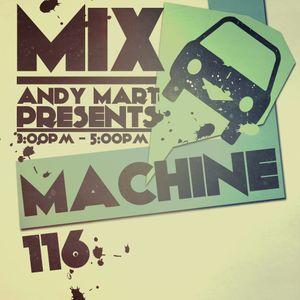 Andy Mart - Mix Machine on DI.FM 116