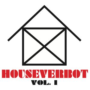 HouseVerbot Vol. I