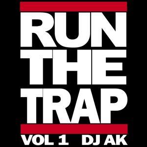RUN THE TRAP VOL. 1