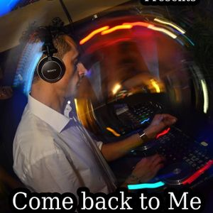 "Dj.Ben""R - Come Back To Me (mix set)"