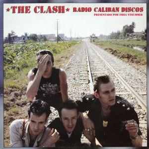 Radio Caliban Discos - The Clash 19-08-12