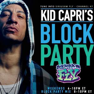 Kid Capri's ⇝ Block Party! (Sirius XM FLY) 02.20.21