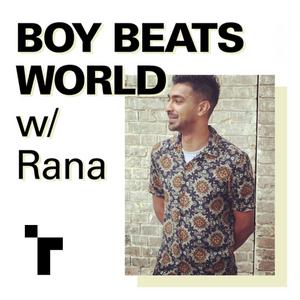Boy Beats World w/ Rana Ali - 04 December 2019