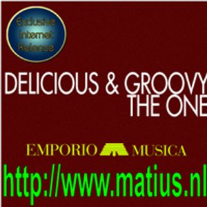 Emporio Musica presents Delicious&Groovy : The One