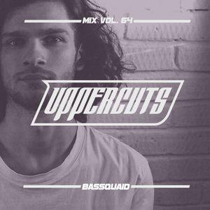 BASSQUAID - Uppercuts Mix Vol. 64