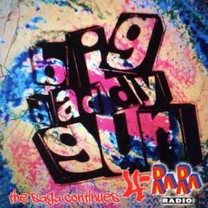 Big Daddy Gun the saga continues 4 ~ Crackshow - RaRaRadio 11-10-2021
