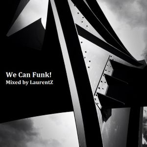 We Can Funk!