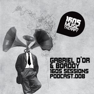 1605 Podcast 008 with Gabriel D'Or & Bordoy