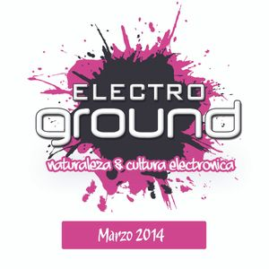 03 Electro Ground Sessions (March 2014) Mixed by John Maciel