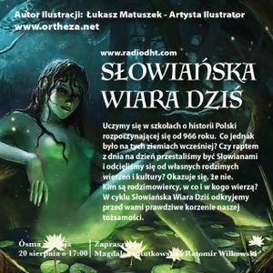 Słowiańska Wiara Dziś (Odcinek 8)