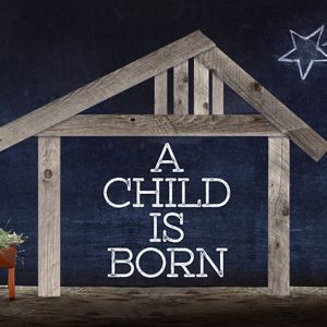 A Child is Born: Mighty GOD