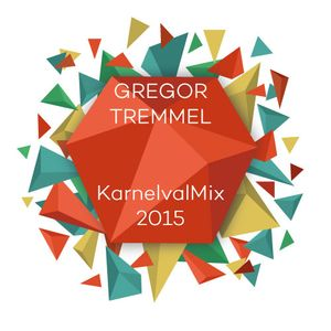 Gregor Tremmel-KarnvalMIx 2015