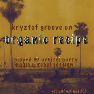 organic recipe exclusif mix mai 2011