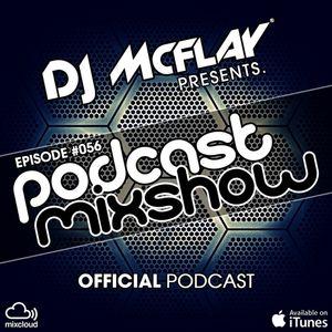 DJ Mcflay® - Podcast Mixshow Episode 56