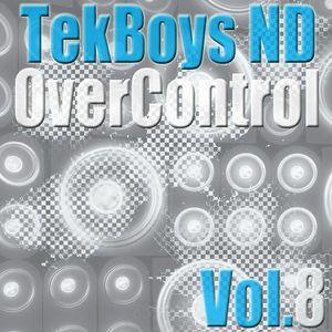TekBoys ND - Over Control Vol.8