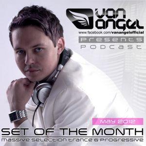 Van Angel presents Set Of The Month (May 2012)